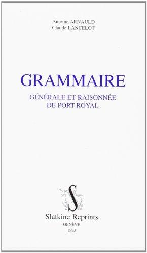 9782051001861: Grammaire générale et raisonnée de Port-Royal