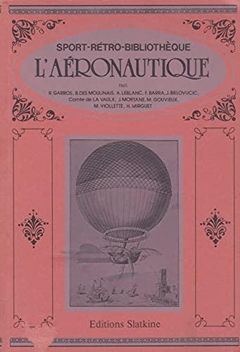 9782051002196: L'A�ronautique (Sports-r�tro-biblioth�que)