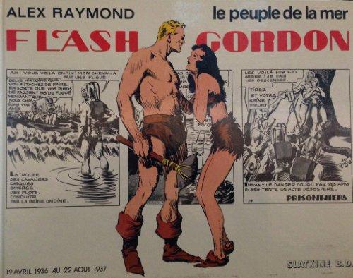 Flash Gordon : Le Peuple de la Mer - 19 avril 1936 au 22 Aout 1937 - RAYMOND, Alex
