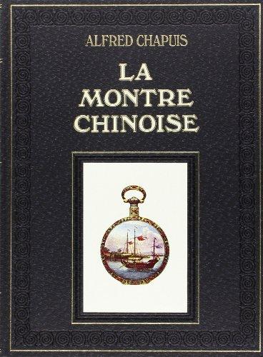 La montre chinoise.: CHAPUIS (Alfred)