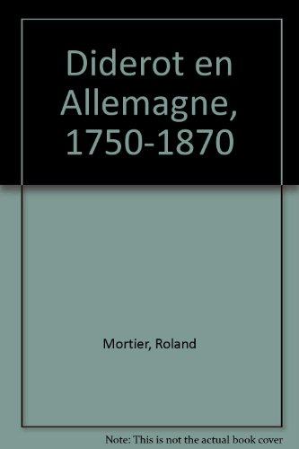Diderot en Allemagne, 1750-1870 (French Edition): Roland Mortier