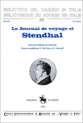 9782051007474: Le Journal de voyage et Stendhal : actes du colloque de Grenoble