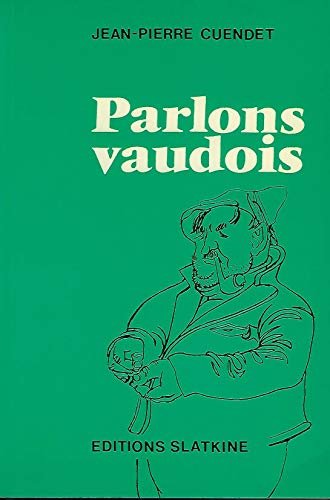 Parlons vaudois (French Edition): Cuendet, Jean-Pierre