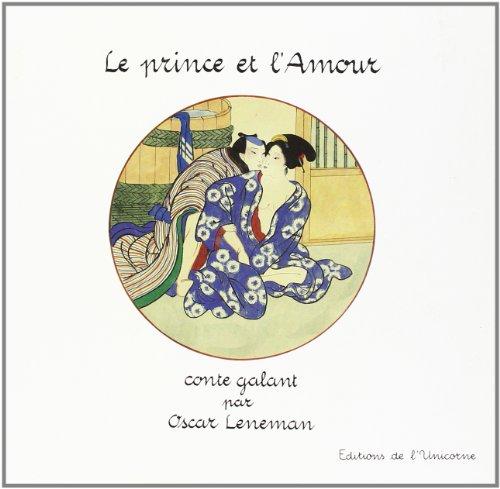 9782051009058: Le prince et l'amour. conte galant.