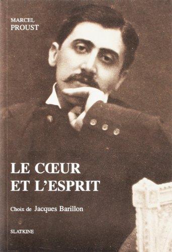Le c?ur et l'esprit (HELVETICA) (French Edition): Proust, Marcel