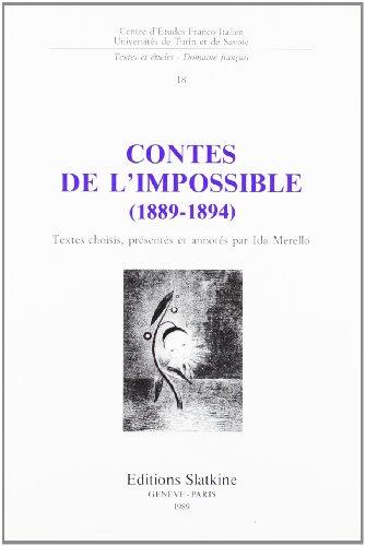9782051010788: Les Contes de l'Impossible. Textes Choisi (1889-1894), Presentes et Annotes par Ida Merello.