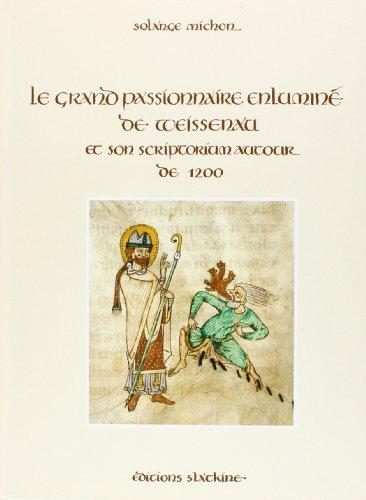 Le Grand Passionnaire enlumine de Weissenau et: Michon, Solange: