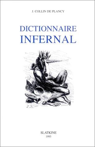 DICTIONNAIRE INFERNAL: COLLIN DE PLANCY J