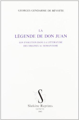 LEGENDE DE DON JUAN: GEORGES GENDARME DE BEVOTTE