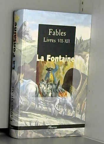 Fables livres VII a XII (ULB 226): Jean De La