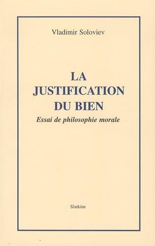 9782051015332: La justification du bien: Essai de philosophie morale