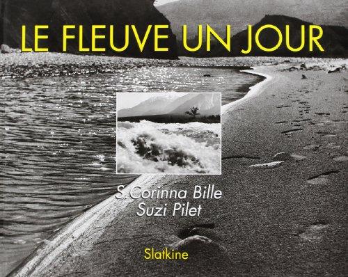 FLEUVE UN JOUR -LE-: BILLE PILET