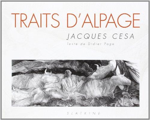 TRAITS D ALPAGE: CESA JACQUES