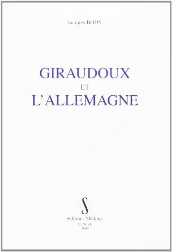 9782051019194: Giraudoux et l'Allemagne