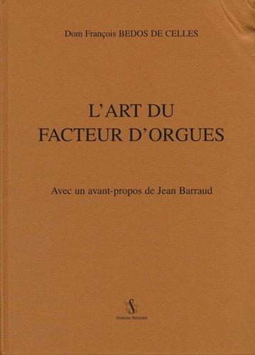 9782051019392: l'art du facteur d'orgues