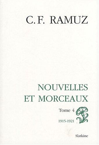 9782051020275: Oeuvres compl�tes : Volume 8, Nouvelles et morceaux Tome 4 (1915-1921)