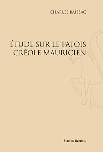 9782051021739: Etude sur le patois créole mauricien