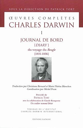 9782051022668: Oeuvres complètes tome 1. Journal de bord [Diary] du voyage du Beagle [1831-1836]