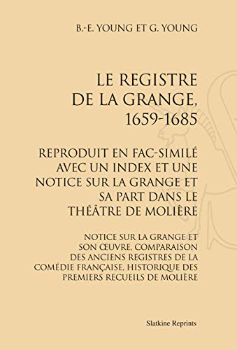 REGISTRE DE LA GRANGE -LE- 1659 1685: YOUNG B E YOUNG G