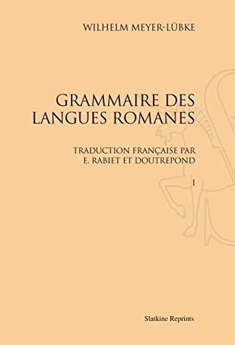 GRAMMAIRE DES LANGUES ROMANES 4 VOLUMES: MEYER LUBKE WILHELM