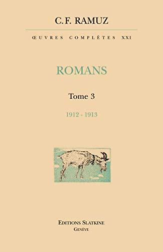 ROMANS T3 1912 1913 + CD ROM: RAMUZ C F