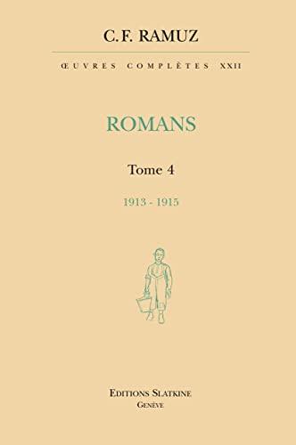 ROMANS TOME 4 1912 1915 + CD - RELIE: RAMUZ C F