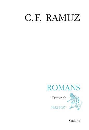 ROMANS TOME 9 1932 1937 + CD ROM - BROCH: RAMUZ C F