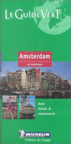 9782060000060: Michelin THE GREEN GUIDE Amsterdam, 2e (French language version)