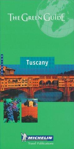 9782060000107: Michelin THE GREEN GUIDE Tuscany, 3e (THE GREEN GUIDE)
