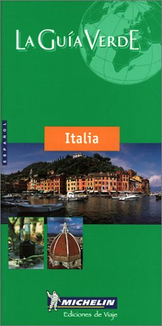 9782060000480: Michelin THE GREEN GUIDE Italia, 3e (Spanish Language Edition)