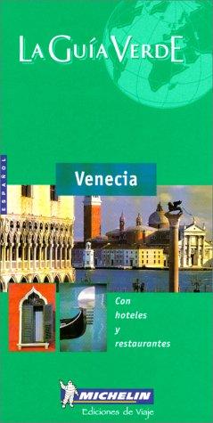 9782060000497: Michelin THE GREEN GUIDE Venecia, 1e
