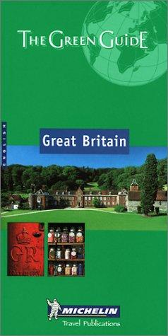 9782060000831: Michelin the Green Guide Great Britain (Michelin Green Guides)