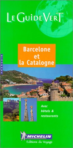 9782060001593: Michelin THE GREEN GUIDE Barcelone et la Catalogne, 2e
