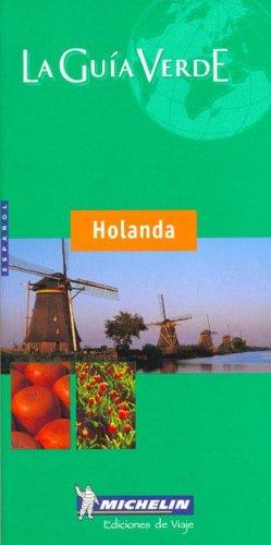 9782060002484: Michelin LA Guia Verde Holanda (Spanish Edition)