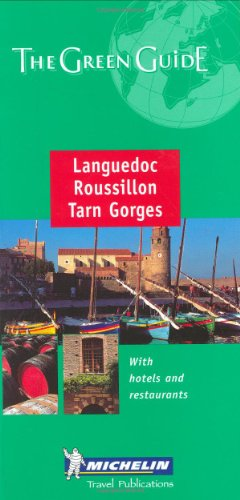 Michelin the Green Guide Languedoc, Roussillon, Tarn