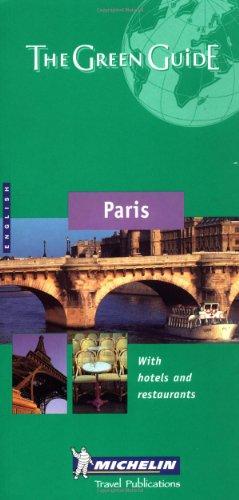 9782060008738: Michelin the Green Guide Paris (Michelin Green Guides)