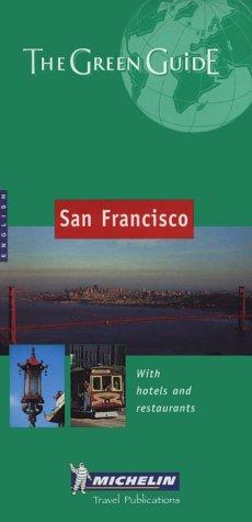 9782060008806: Michelin the Green Guide San Francisco (Michelin Green Guides)