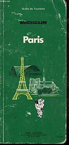 GUIDE DE TOURISME MICHELIN: PARIS: MICHELIN