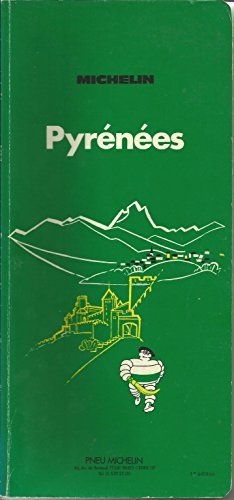 9782060036601: Michelin Green Guide: Pyrenees
