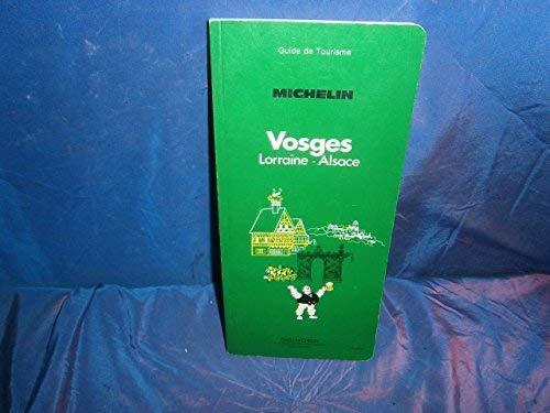 Michelin Green Guide: Vosges (French Edition): Michelin, Service De Tourisme