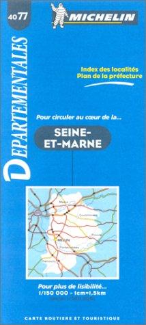 9782060040776: Michelin France Seine-Et-Marne #4077 (Departmental Maps)