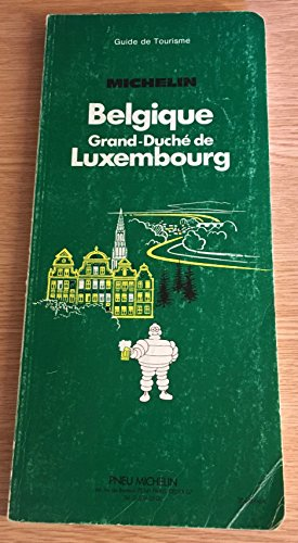 9782060051024: Michelin Green Guide: Belgique-Luxembourg (French Edition)