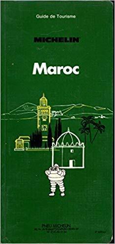 Michelin Green Guide: Maroc, 1993/545 (Green Tourist: Michelin Travel Publications