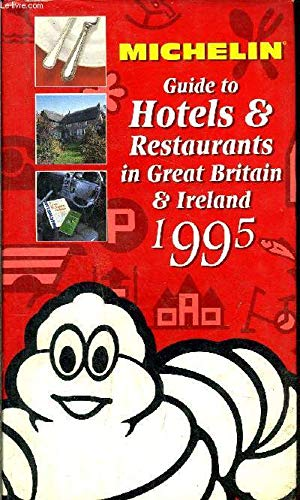 9782060065595: Michelin Red Guide 1995: Great Britain and Ireland (Michelin Red Hotel & Restaurant Guides)