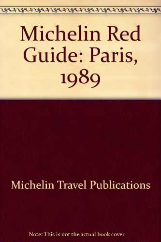 Michelin Red-Paris and Environs 1989: Michelin Travel Publications
