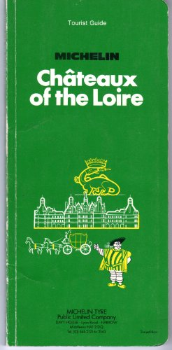 9782060132136: Michelin Green Guide: Chateaux of the Loire