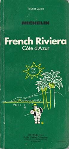 Michelin Green Guide: French Riviera: Michelin Travel Publications