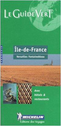 9782060326047: Île-de-France. Versailles, Fontainebleau. Ediz. francese (La guida verde)
