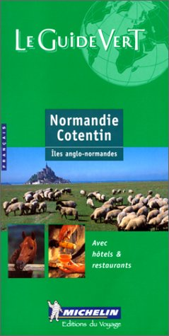 Normandie, Cotentin, îles Anglo-Normandes