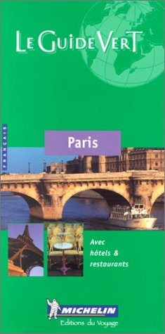 9782060352053: Michelin Green Guide : Paris (French Language Edition)
